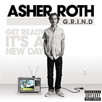 Asher Roth – G.R.I.N.D. (Get Ready It's A New Day)