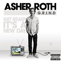 Asher Roth – G.R.I.N.D. (Get Ready It's A New Day)