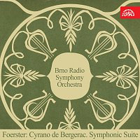 Přední strana obalu CD Foerster: Cyrano de Bergerac. Suita pro velký orchestr