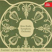Foerster: Cyrano de Bergerac. Suita pro velký orchestr