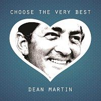 Dean Martin – Choose The Very Best