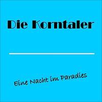 Die Korntaler – Eine Nacht im Paradies