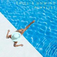 Různí interpreti – Chill and Unwind Playlist