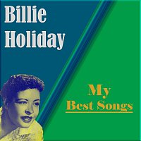 Billie Holiday – My Best Songs