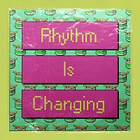 High Contrast, LOWES – Rhythm Is Changing