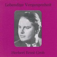 Herbert Ernst Groh – Lebendige Vergangenheit - Herbert Ernst Groh