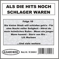 Různí interpreti – Als die Hits noch Schlager waren Folge 10