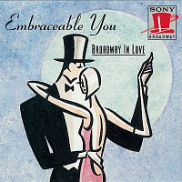 Various – Embraceable You: Broadway in Love