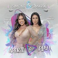 Simone & Simaria – Aperte O Play! [Ao Vivo]