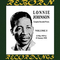 Lonnie Johnson – Complete Recorded Works (1925-1932), Vol. 5 1929-1930 (HD Remastered)