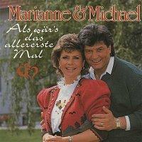 Marianne & Michael – Als war's das allererste Mal