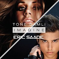 Tone Damli, Eric Saade – Imagine