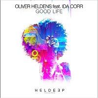 Oliver Heldens, Ida Corr – Good Life (feat. Ida Corr)