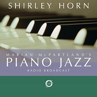 Shirley horn – Marian McPartland's Piano Jazz with guest Shirley Horn
