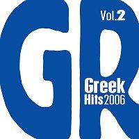 Různí interpreti – Greek Hits 2006 Vol. 2