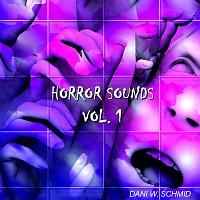 Dani W. Schmid – Horror Sounds Vol. 1