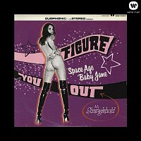 Space Age Baby Jane – Figure You Out