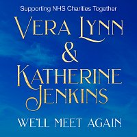 Vera Lynn, Katherine Jenkins – We'll Meet Again [NHS Charity Single]