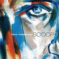 Pete Townshend – Scoop 3