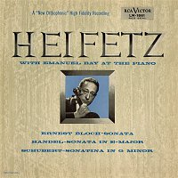 Jascha Heifetz, Franz Schubert – Bloch: Sonata No. 1, Handel: Sonata, Op. 1, No. 15, in E, Schubert: Sonatina, D. 408/Op. 137, No. 3 in G Minor
