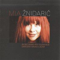 Mia Znidaric, Big band rtv Slovenija – Preblizu predalec