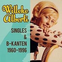 Willeke Alberti – Singles & B-kanten 1960-1996