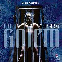 The Australian Opera And Ballet Orchestra, Christopher Lyndon-Gee, Raymond Myers – Sitsky: The Golem