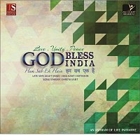Anil Kant, Jagjit Singh, mithoon, Sonu Kakkar, shreya kant – God Bless India