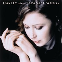 Hayley Westenra – Hayley Sings Japanese Songs