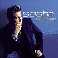 Sasha – I Feel Lonely