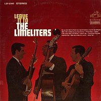 The Limeliters – Leave It to the Limelighters