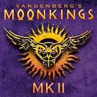 Vandenberg's MoonKings – MK II