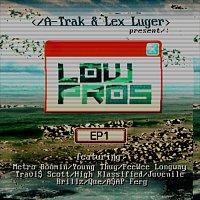 Low Pros – EP1