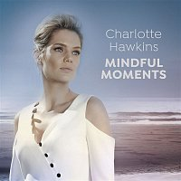 Various  Artists – Charlotte Hawkins: Mindful Moments