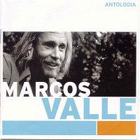 Marcos Valle – Antologia