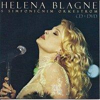HELENA BLAGNE – HELENA BLAGNE S SIMFONIČNIM ORKESTROM