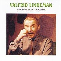 Hasse Alfredson, Lasse O. Mansson – Valfrid Lindeman