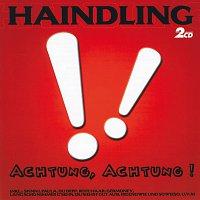 Haindling – Achtung, Achtung!