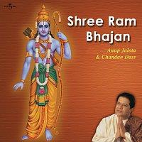 Anup Jalota, Chandan Dass – Shree Ram Bhajan