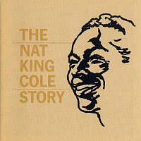 Nat King Cole – The Nat King Cole Story