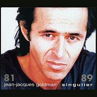 Jean-Jacques Goldman – Singulier 81 - 89