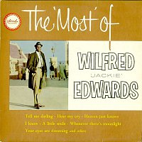 Jackie Edwards – The Most of Wilfred Jackie Edwards