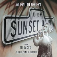 Andrew Lloyd-Webber, Original Broadway Cast Of Sunset Boulevard – Sunset Boulevard [Remastered 2005]