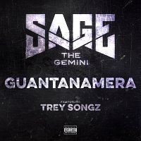 Sage The Gemini, Trey Songz – Guantanamera