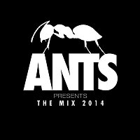 Various Artists.. – ANTS Presents The Mix 2014