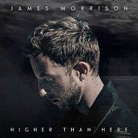 James Morrison – Higher Than Here