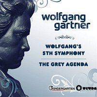 Wolfgang Gartner – Wolfgangs 5th Symphony / The Grey Agenda