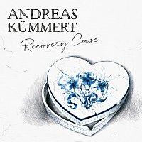 Andreas Kummert – Recovery Case