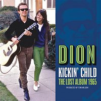 Dion & The Wanderers – Kickin' Child: The Lost Album 1965