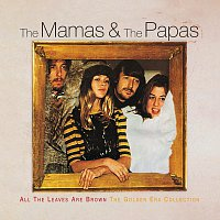 The Mamas & The Papas – All The Leaves Are Brown The Golden Era Collection
